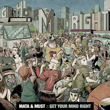 MATA & MUST - Get Your Mind Right (CD)
