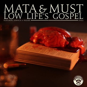 MATA & MUST - Low Lifes Gospel EP (12\